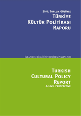 Cultural Policies in Turkey from a Civic Perspective Report